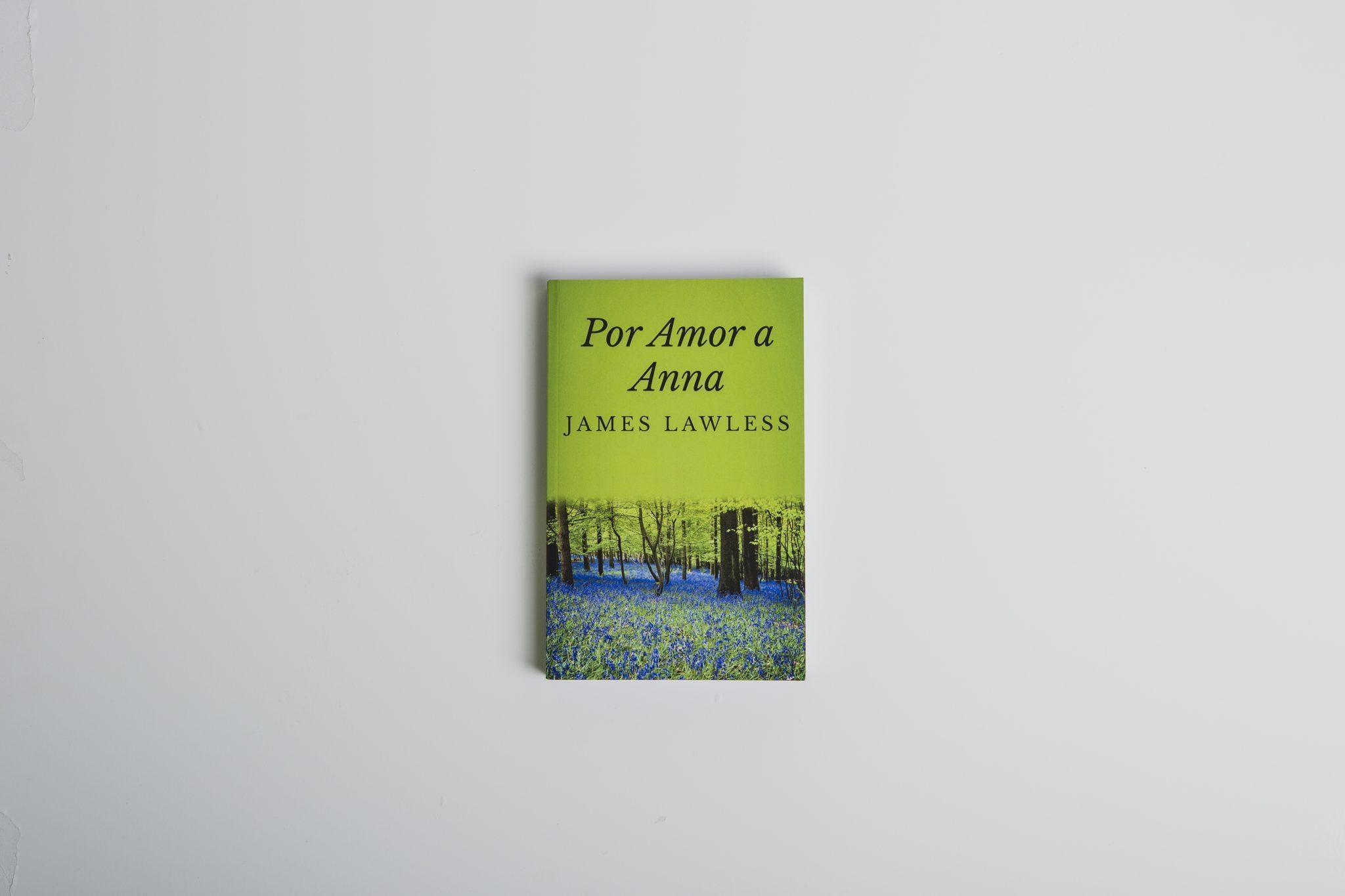 Traducción editorial Por amor a Anna (de James Lawless)